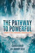 Pathway to Powerful