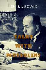 Talks with Mussolini