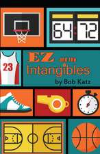 EZ and the Intangibles