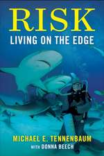 Risk: Living on the Edge
