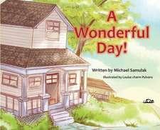 Wonderful Day!