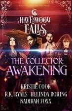 The Collector: Awakening
