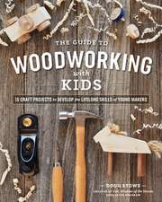 Guide to Woodworking with Kids
