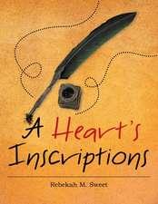 A Heart's Inscriptions