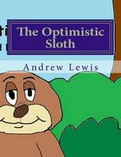 The Opimistic Sloth