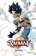 Radiant, Vol. 7