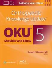 Orthopaedic Knowledge Update®: Shoulder and Elbow 5: Print + Ebook with Multimedia