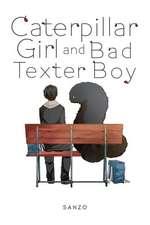 Caterpillar Girl & Bad Texter Boy, Vol. 1