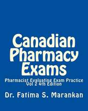 Canadian Pharmacy Exams-Pharmacist Evaluating Exam Practice Vol 2 2018