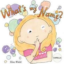 What's My Name? Carella