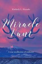 Miracle Hunt