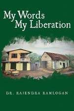 My Words, My Liberation
