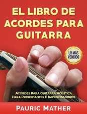 El Libro de Acordes Para Guitarra