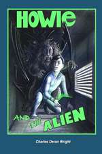 Howie and the Alien