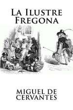 La Ilustre Fregona (Spanish Edition)