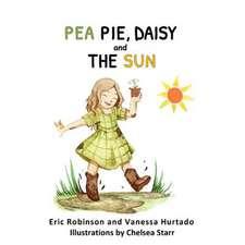 Pea Pie, Daisy, and the Sun