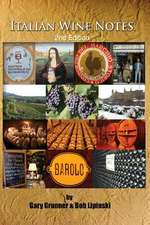 Italian Wine Notes (Second Edition)