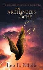An Archangel's Ache