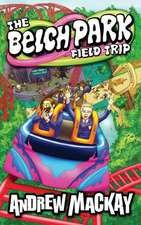 The Belch Park Field Trip