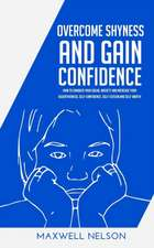Overcome Shyness and Gain Confidence