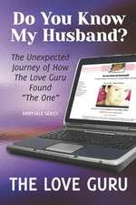Do You Know My Husband?