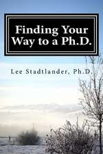 Finding Your Way to a PH.D.