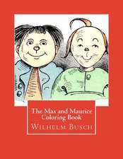 The Max and Maurice Coloring Book