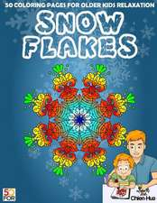 Snowflakes 50 Coloring Pages for Older Kids Relaxation