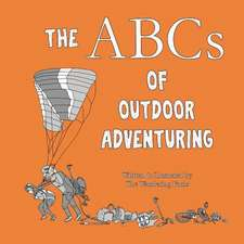 The ABCs of Outdoor Adventuring
