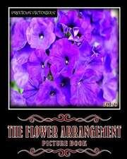 Precious Pictorials the Flower Arrangement Picture Book Vol. 06