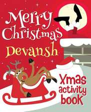 Merry Christmas Devansh - Xmas Activity Book