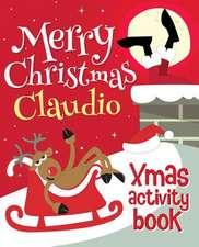Merry Christmas Claudio - Xmas Activity Book