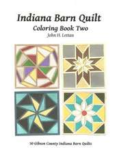 Indiana Barn Quilt Coloring Book Two