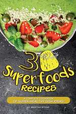 30 Superfoods Recipes