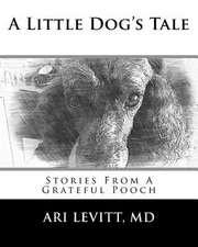 A Little Dog's Tale