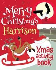 Merry Christmas Harrison - Xmas Activity Book