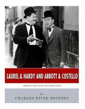 Laurel & Hardy and Abbott & Costello