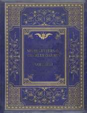 More Letters of Charles Darwin Volume I