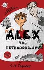 Alex the Extraordinary
