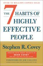 The 7 Habits of Highly Effective People: Revisted and Updated