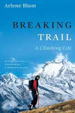 Pod Breaking Trail: A Climbing Life