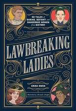 Lawbreaking Ladies