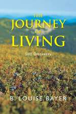 The Journey of Living