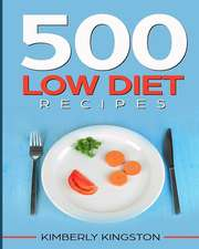 500 Low Diet Recipes