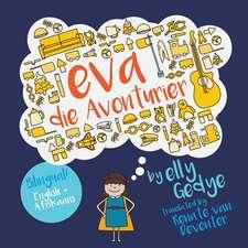 Eva the Adventurer. Eva Die Avonturier