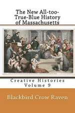 The New All-Too-True-Blue History of Massachusetts