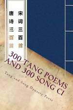 300 Tang Poems and 300 Song CI