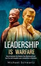 Leadership Is Warfare