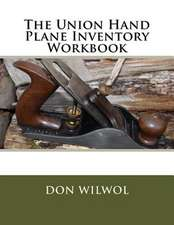 The Union Hand Plane Inventory Workbook