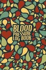 Blood Pressure Log Book